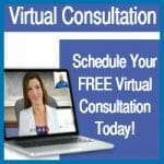 Schedule Your Virtual Consultation